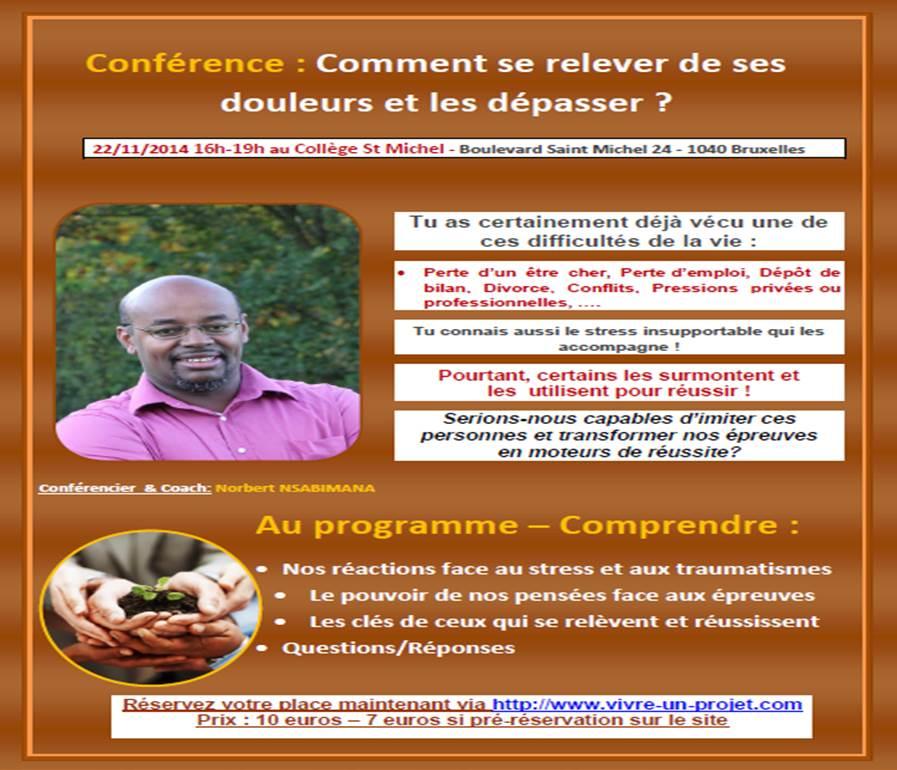 Conférence 22/11/2014 – Comment Se Relever De Ses Douleurs Et Les Dépasser