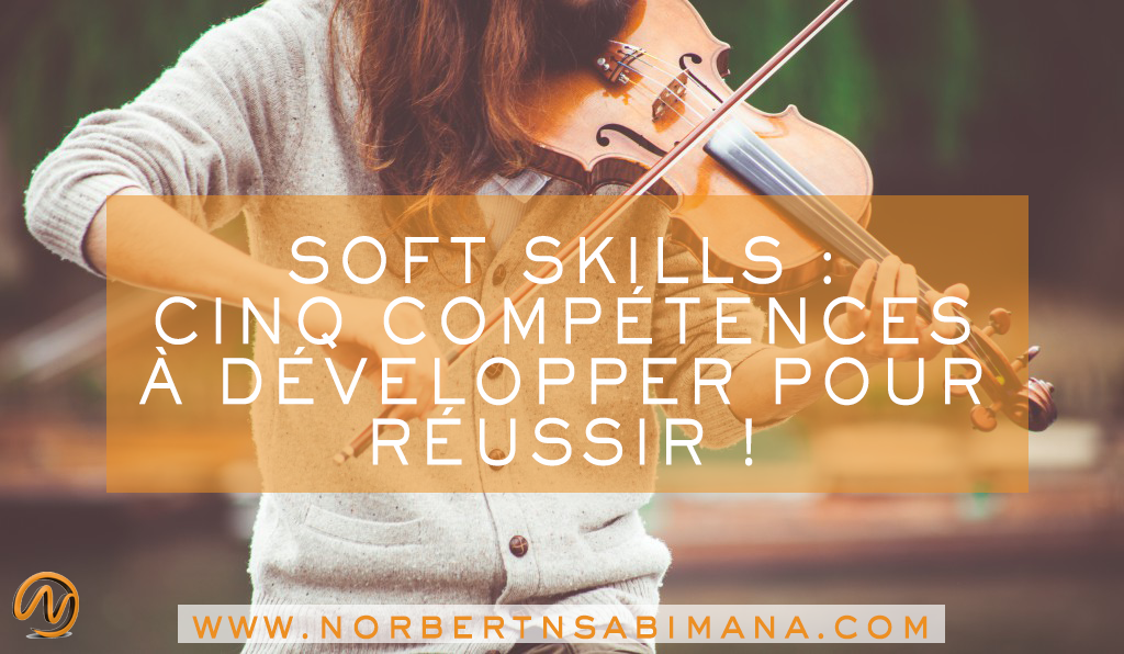 5 compétences pour réussir